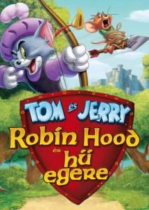 Tom és Jerry – Robin Hood és hű egere teljes mesefilm