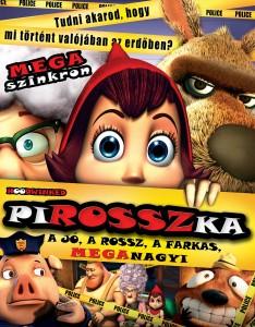 PIROSSZka – A jó, a rossz, a farkas, MEGAnagyi teljes mese