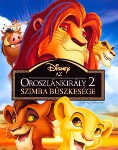 Az oroszlánkirály 2. – Szimba büszkesége teljes mesefilm
