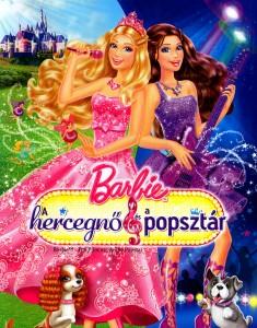 Barbie: A hercegnő és a popsztár teljes mesefilm
