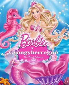 Barbie: A Gyöngyhercegnő teljes mese