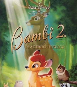 Bambi 2 teljes mese