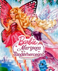 Barbie Mariposa és a Tündérhercegnő teljes mese