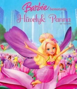 Barbie – Hüvelyk Panna teljes mese