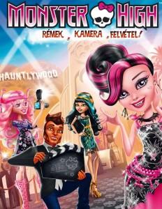 Monster High: Rémek, kamera, felvétel online mesefilm