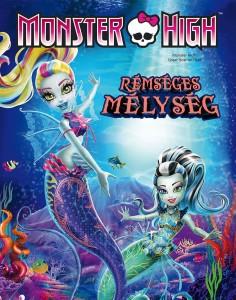 Monster High: Rémsésges mélység teljes mese